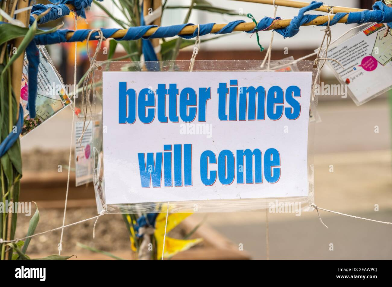 a-laminated-sign-saying-better-times-will-come-in-a-residential-area-to-instil-positivity-during-the-ongoing-covid-19-lockdown-southampton-uk-2EAWPCJ.jpg