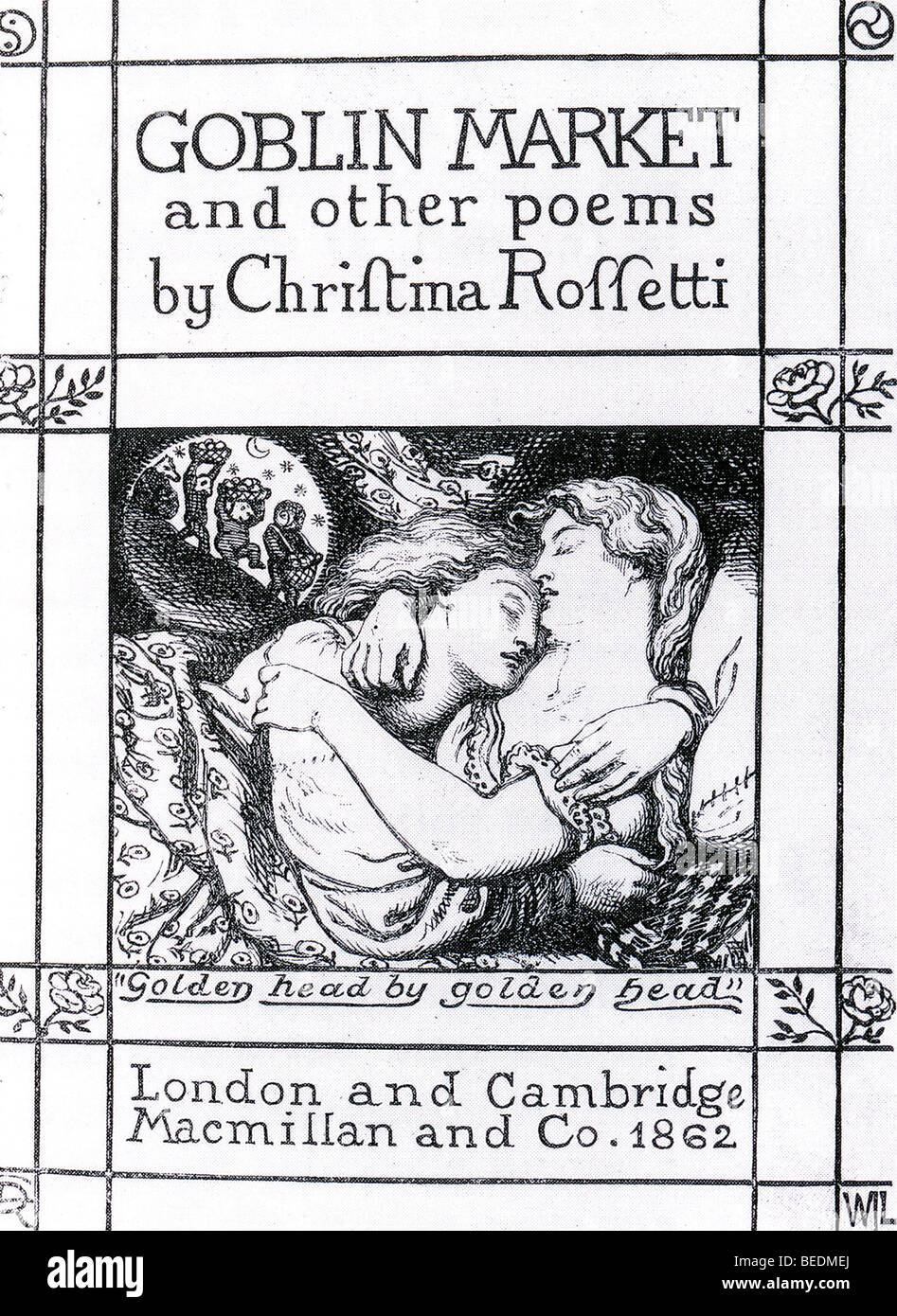 GOBLIN MARKET An 1862 collection of poems by Christina Rossetti with artwork by her brother Dante Gabriel - Stock Image