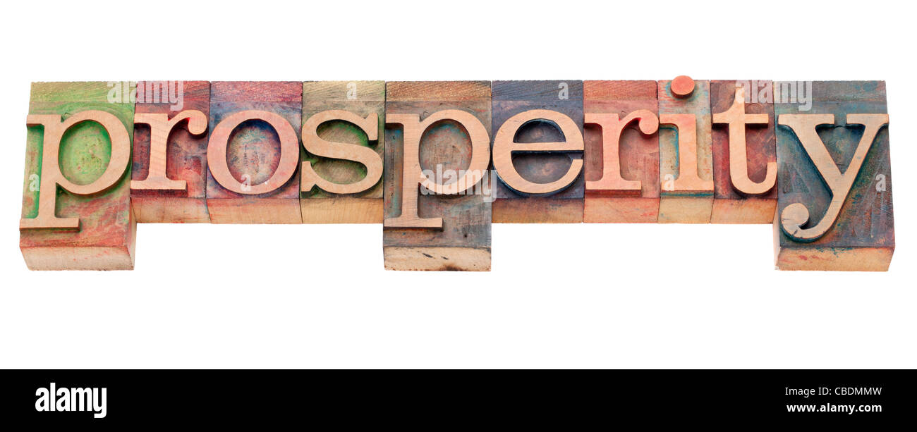 prosperity - isolated text in vintage wood letterpress type - Stock Image