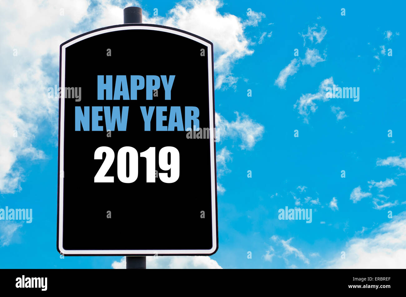 Happy New Year 2019 Motivational Quote Written On Road Sign Isolated