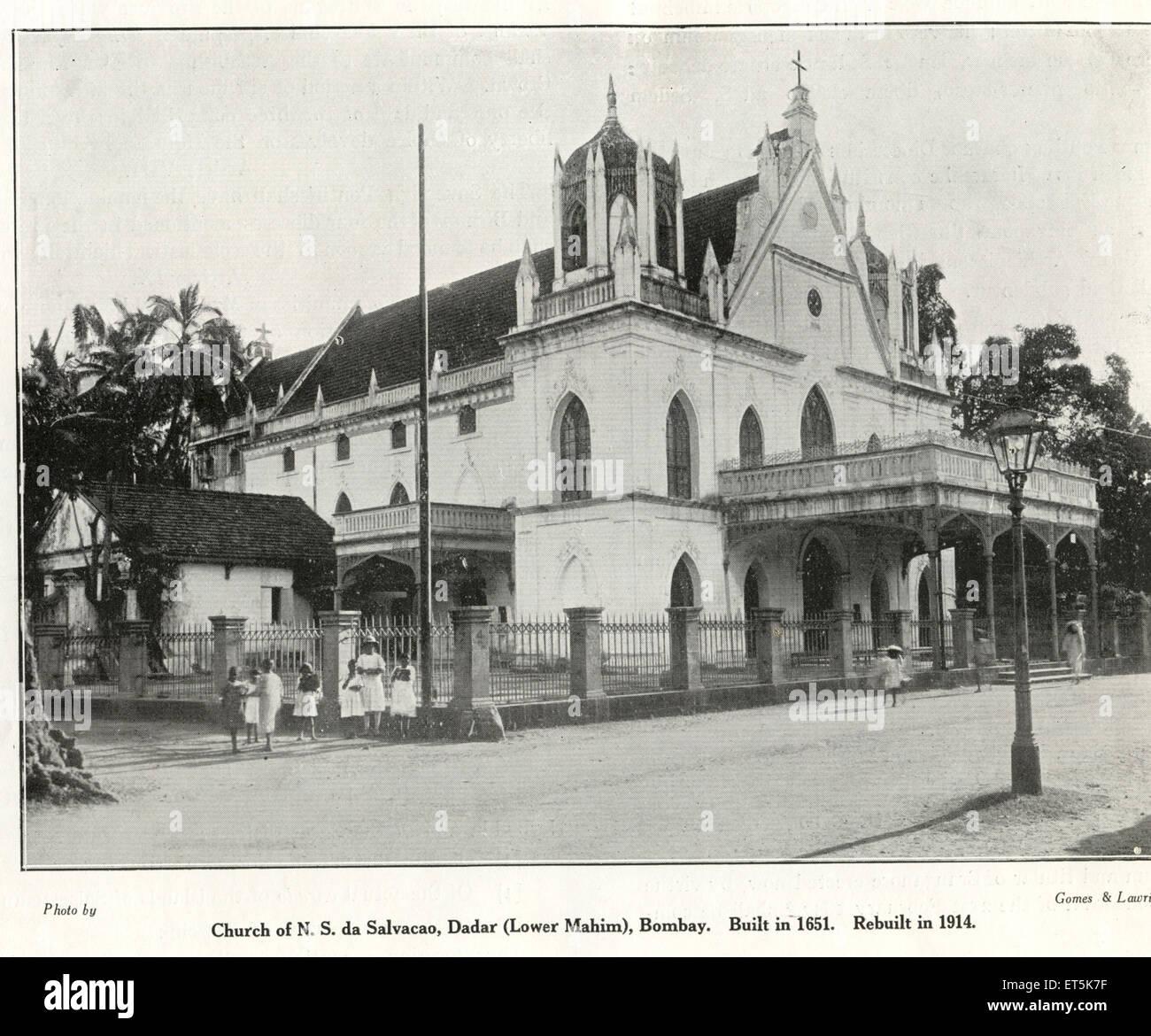 Catholic Community Church of N. S. da Salvacao ; Dadar Lower Mahim built in 1651rebuilt in 1914 ; Bombay Mumbai Stock Photo