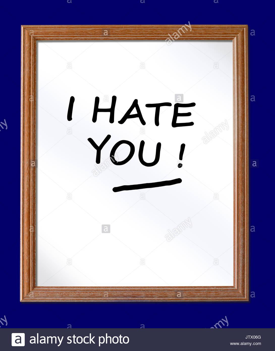 I Hate You written on a whiteboard, Blandford, Dorset, England, UK - Stock Image