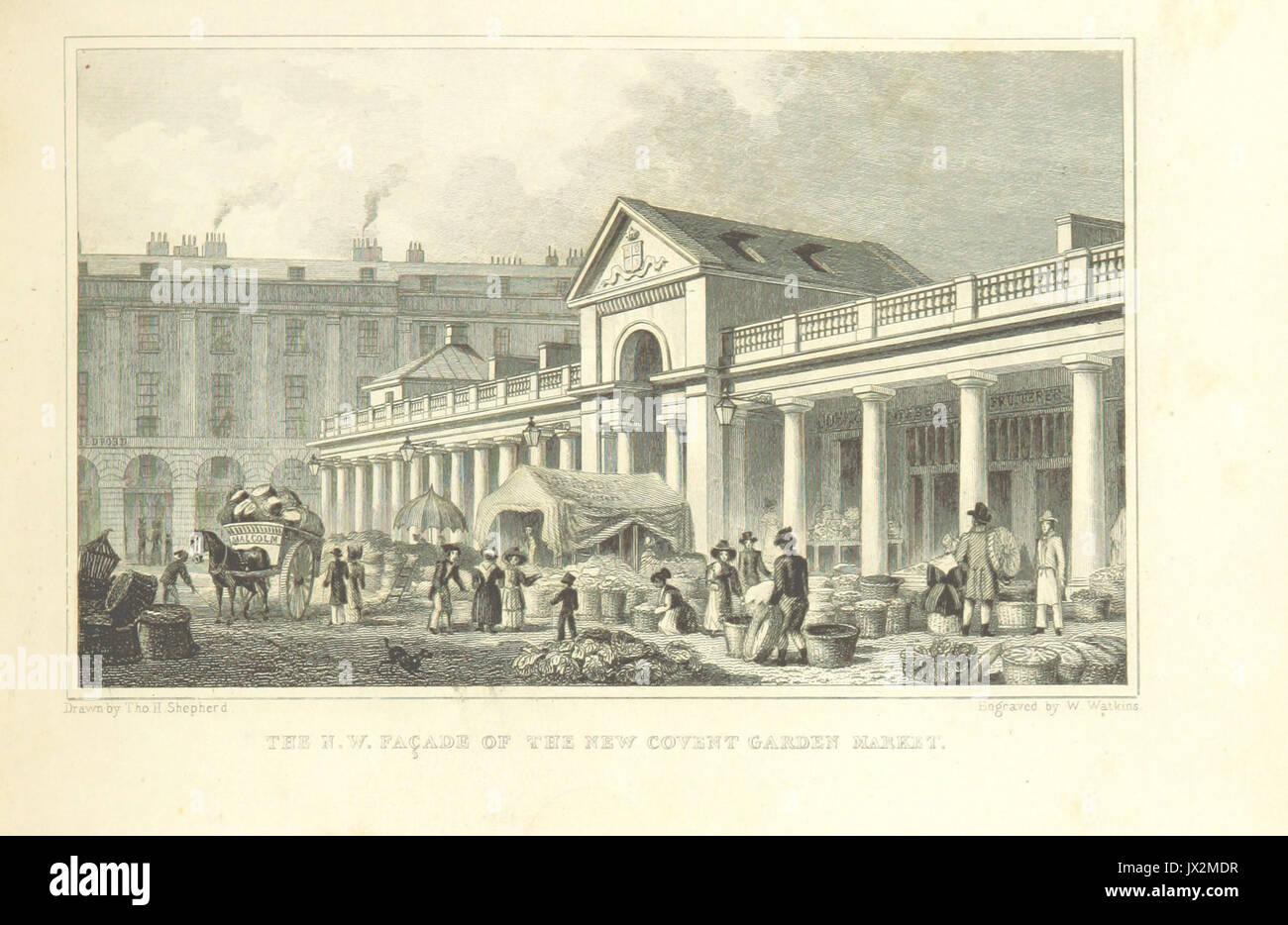 The NW Facade of the new Covent Garden Market   Shepherd, Metropolitan Improvements (1828), p203 - Stock Image