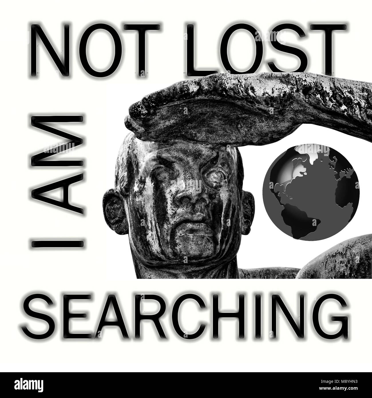 I am NOT lost, I am SEARCHING - Stock Image