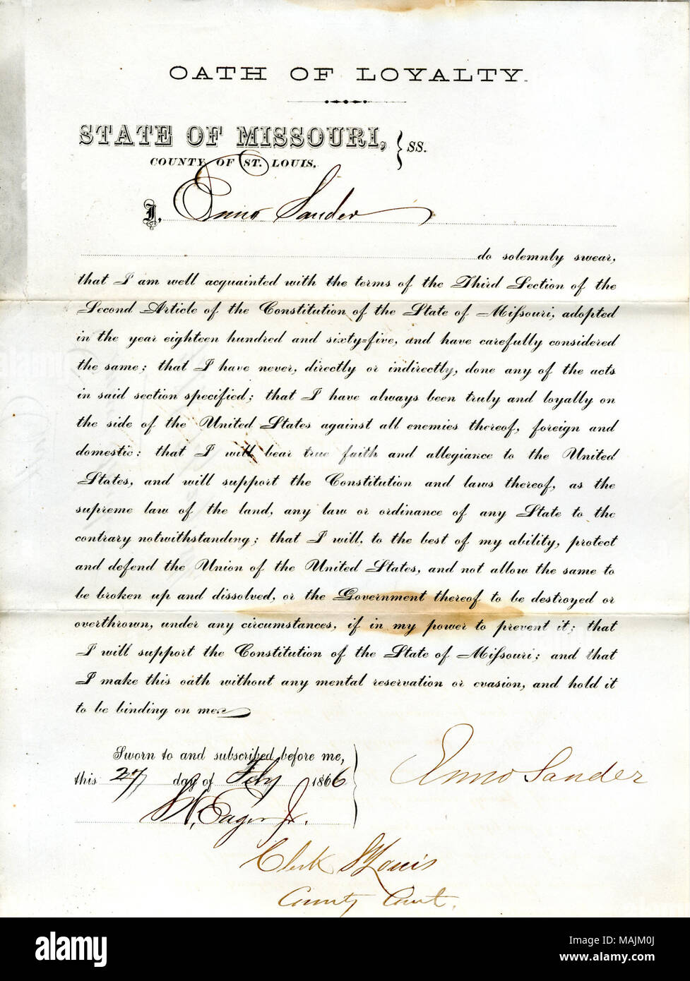 Swears oath of allegiance to the Government of the United States and the State of Missouri. Title: Loyalty oath of Enno Sander of Missouri, County of St. Louis  . 27 February 1866. Sander, E. - Stock Image
