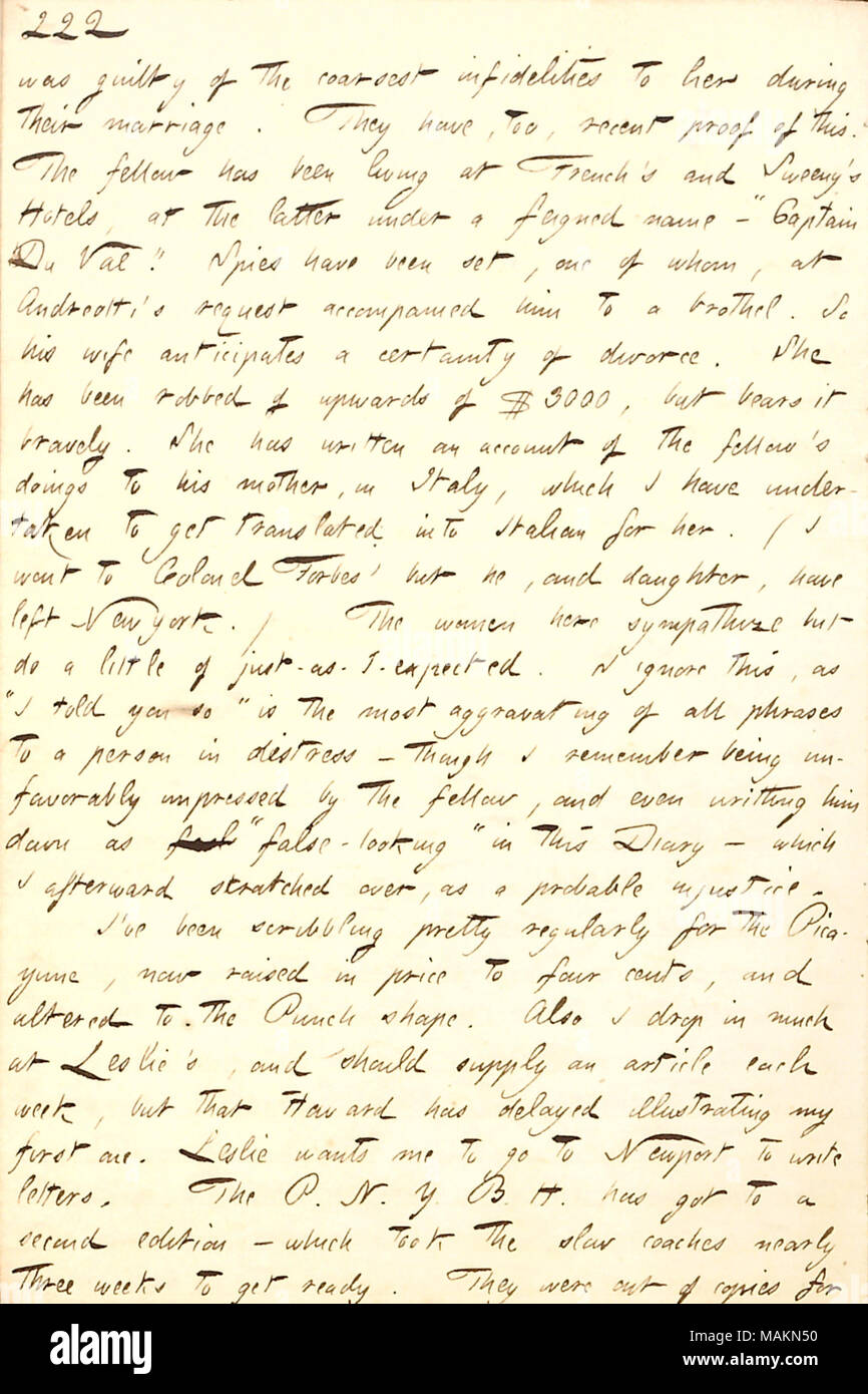 Regarding the failed marriage of Mrs. Andreotti.  Transcription: was guilty of the coarsest infidelities to her [Mrs. Andreotti] during their marriage. They have, too, recent proof of this. The fellow [Mr. Andreotti] has been living at French's and Sweeny's Hotels, at the latter under a feigned name  ? 'Captain Du Val.' Spies have been set, one of whom, at Andreotti ?s request accompanied him to a brothel. So his wife anticipates a certainty of divorce. She has been robbed of upwards of $3000, but bears it bravely. She has written an account of the fellow's doings to his mother, in Italy, whic - Stock Image