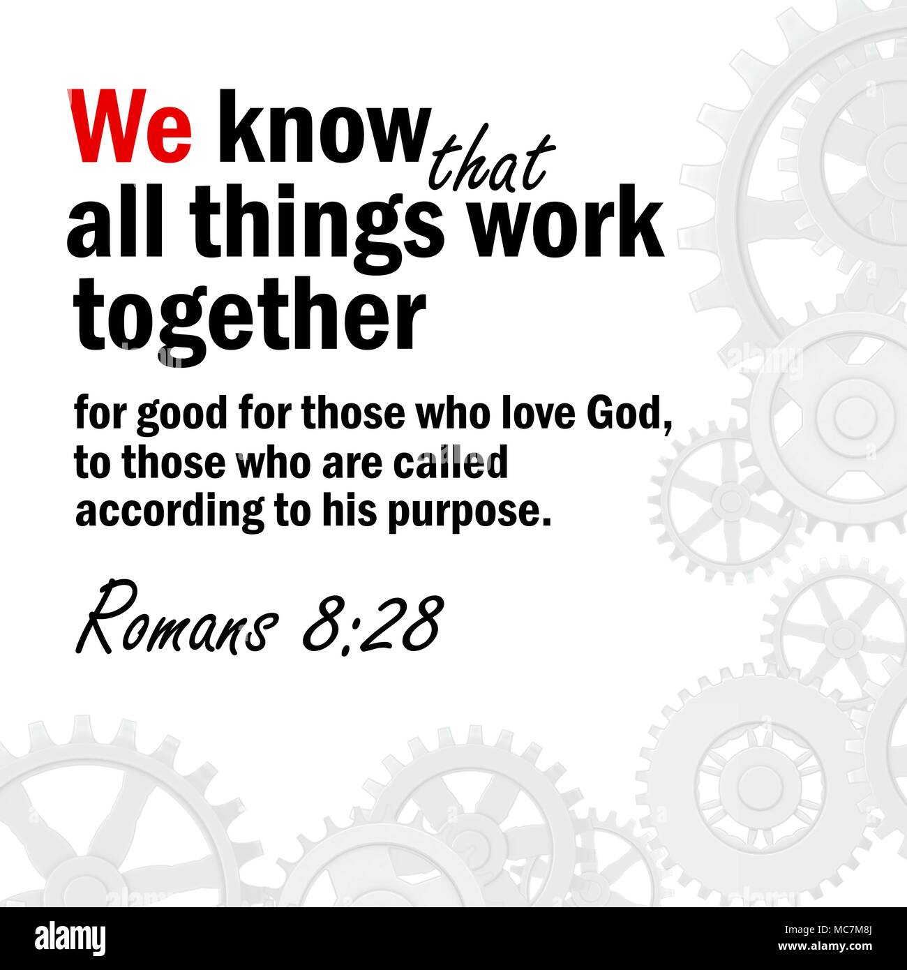 we know that all things work together for good for those who love