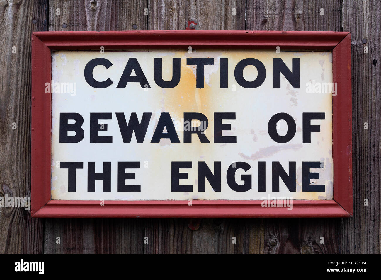 Warning sign in a good shunting yard - Beware of the Engine. - Stock Image