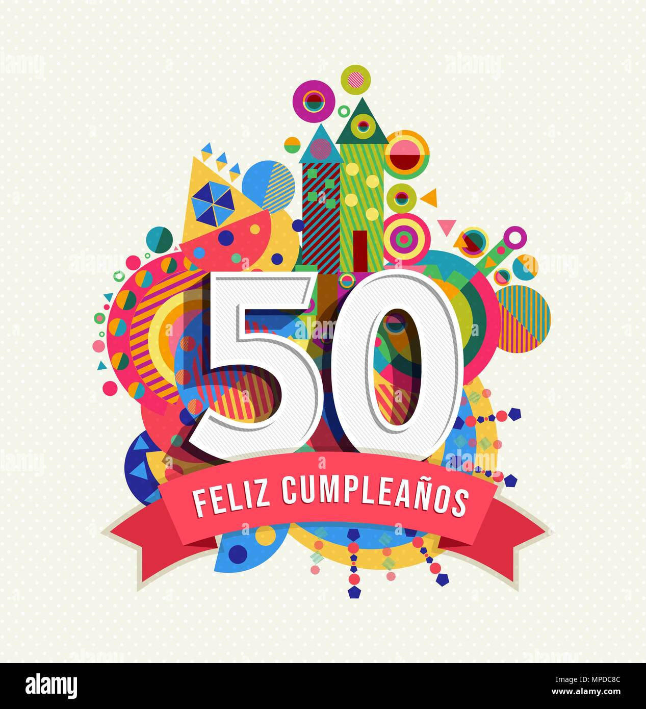 Happy Birthday Fifty 50 Year Fun Design With Number In Spanish
