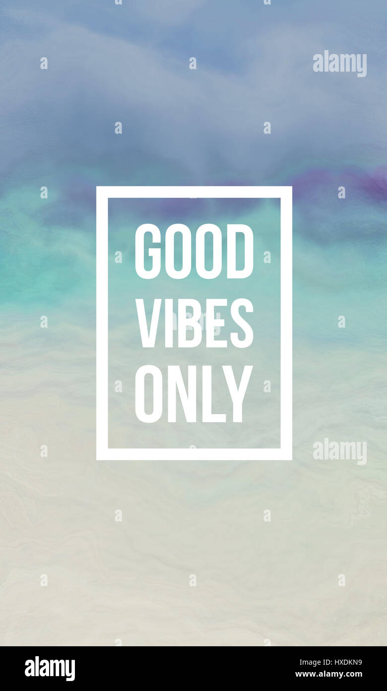 Good Vibes Only Motivational Quote On Abstract Liquid