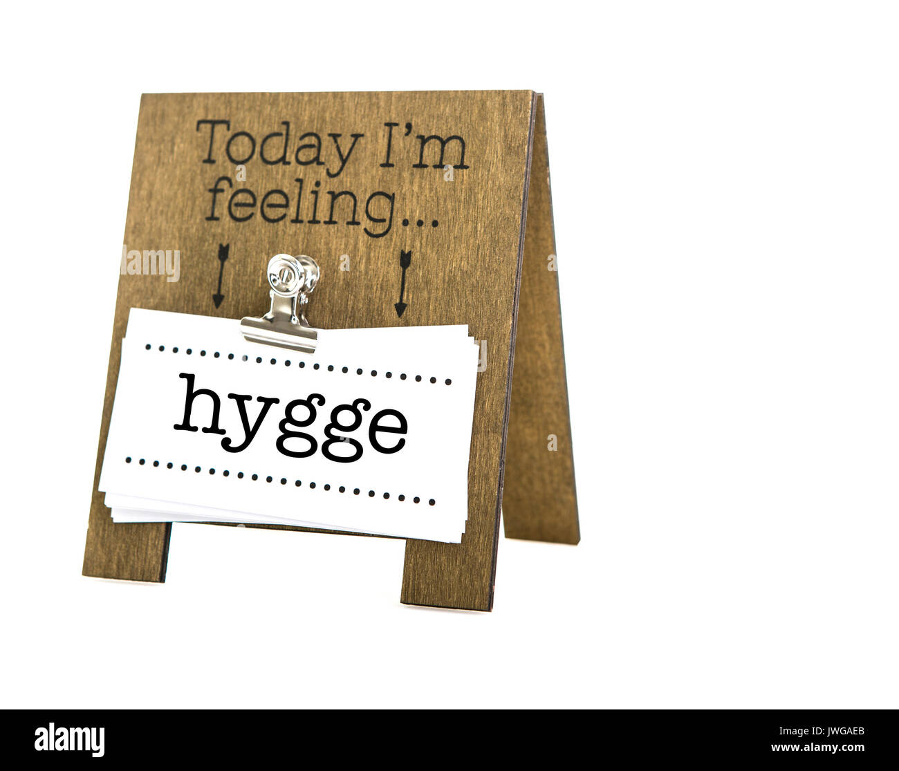 Today I'm Feeling hygge on a white background, Hygge is a Danish and Norwegian word which can be described - Stock Image