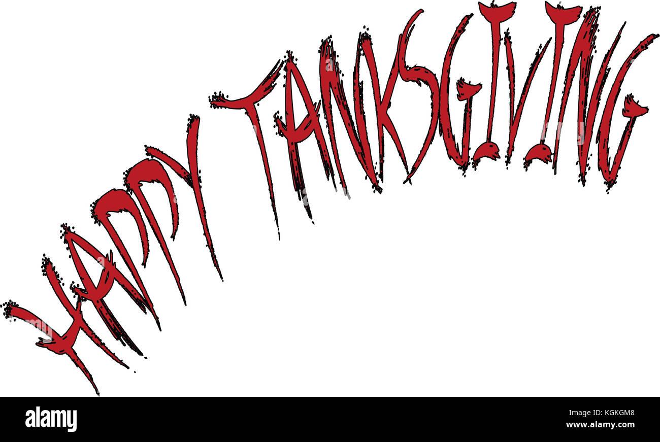 Happy Thanksgiving text sign illustration on white illustration. - Stock Image
