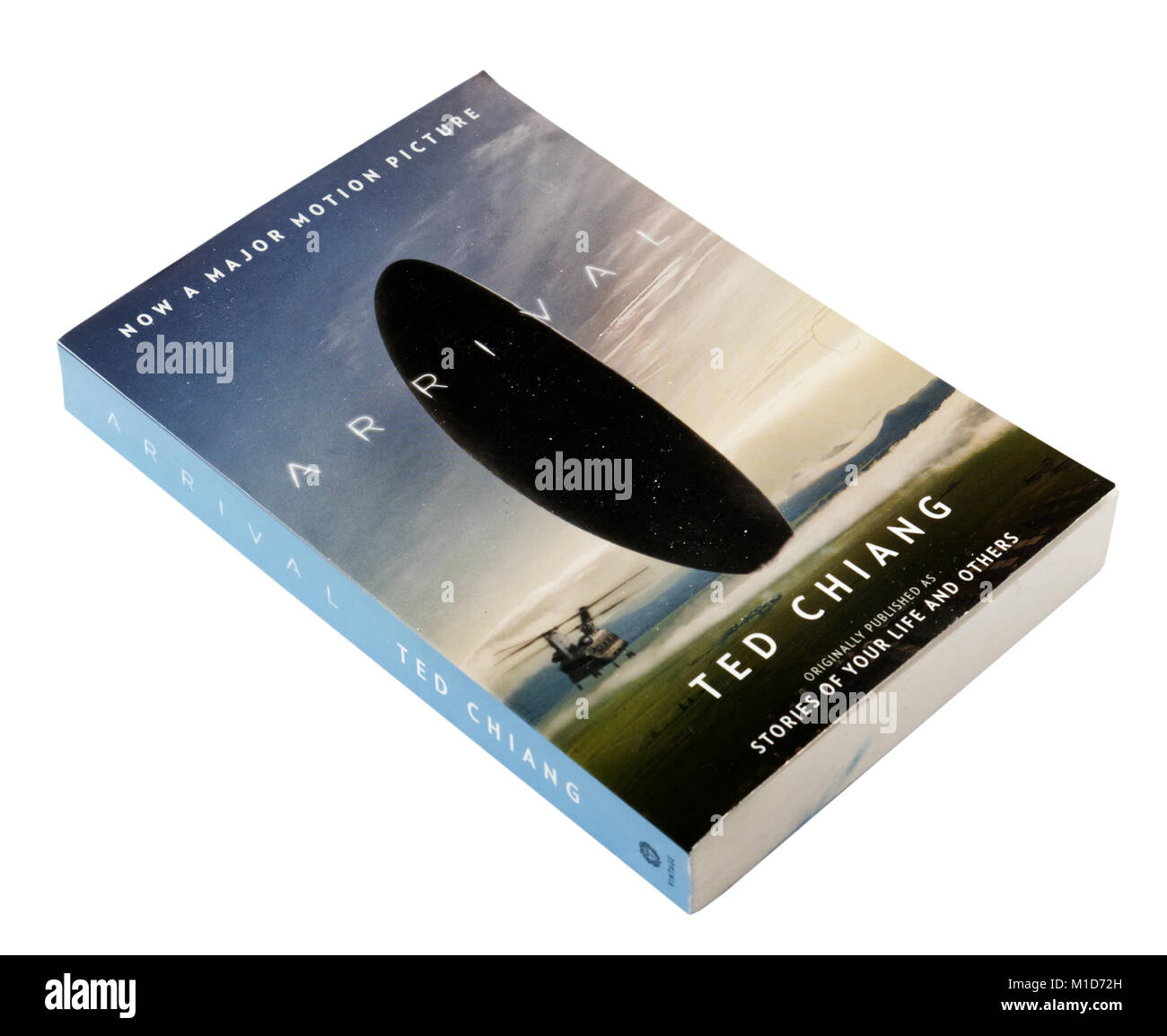 Arrival by Ted Chiang, originally published as Stories of Your Life - Stock Image