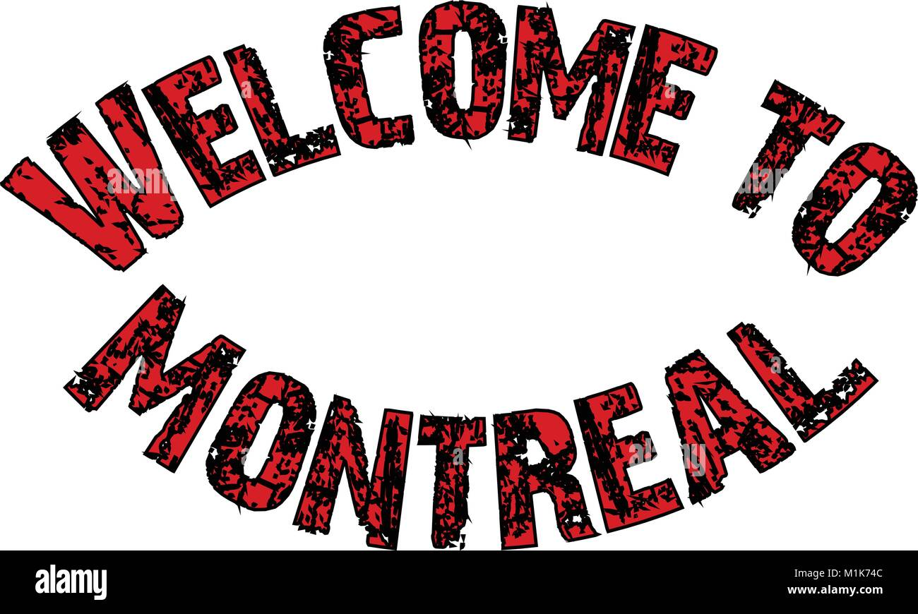 Welcome to montreal text sign illustration on white background - Stock Image