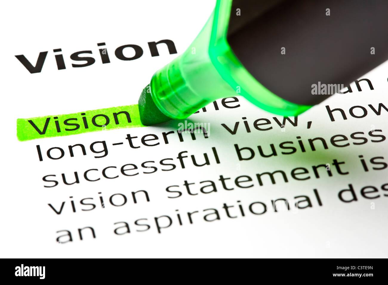 """Das Wort """"Vision"""" markiert in grün mit Filzstift Tipp Stockfoto"""