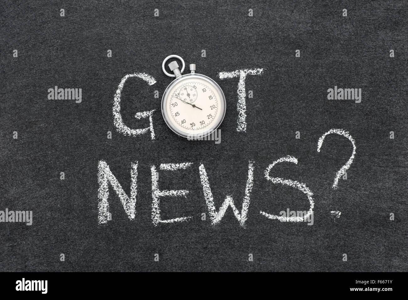 haben Sie Nachrichten Frage handschriftlich auf Tafel mit Vintage präzise Stoppuhr verwendet anstelle von O Stockbild
