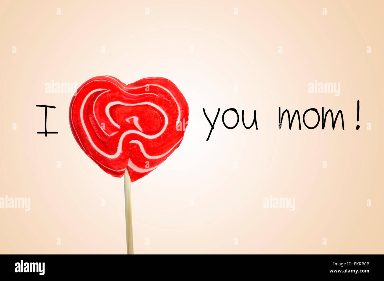 La Frase I Love You Mom Con Una Piruleta En Forma De Corazon Rojo En