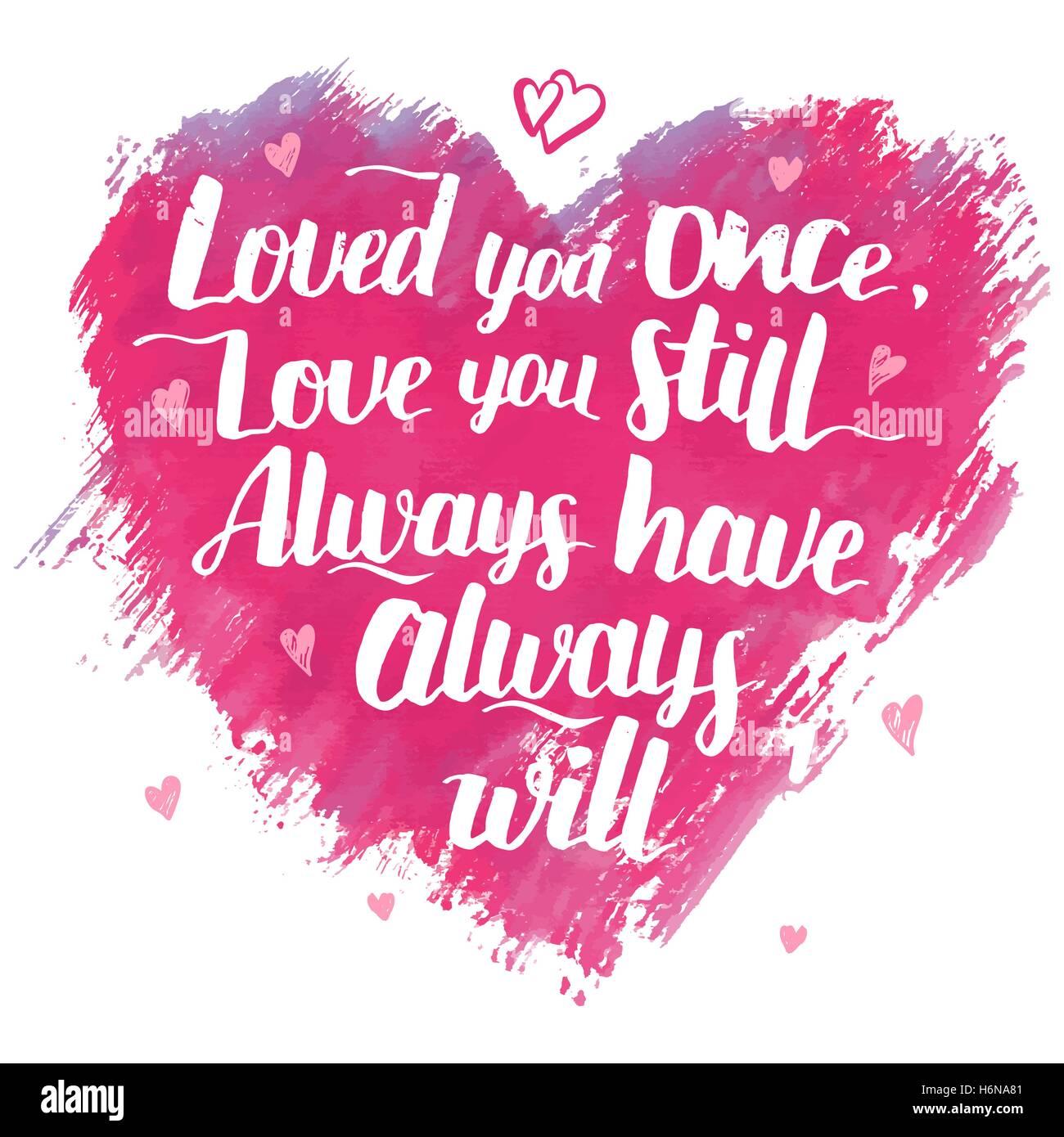 Una Vez Que El Amor El Amor Que Usted Todavia Siempre Siempre Lo
