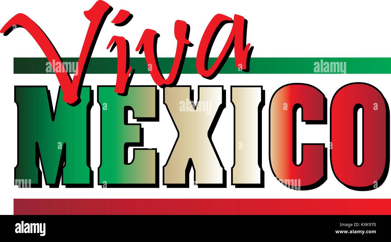 Viva México Bandera con bandera mexicana texto coloreado Foto ...