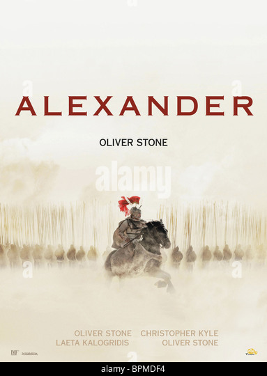 accuracy of alexander in oliver stones Oliver stone says new cut of 'alexander' will be best version yet, criticizes 'zero dark thirty' & 'the hurt locker' & talks 'pinkville.